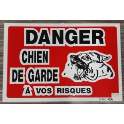 WARNING SIGN Danger chien de garde a vos risques