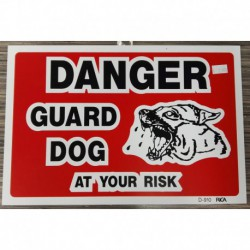 WARNING SIGN  Danger guard dog