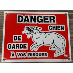 WARNING SIGN LARGE Danger chien garde (a vos risques)